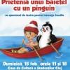 """Educație prin teatru - """"Prietenia unui băiețel cu un pinguin"""", spectacol pentru copii"""