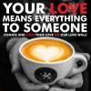 Cafea și dragoste pentru copii